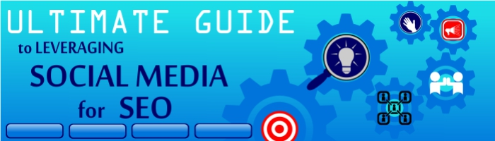 Ultimate Guide to Leveraging Social Media for SEO