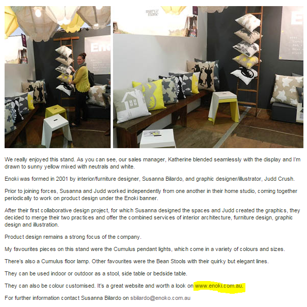 Interior design company 'Enoki' gained several links after they exhibited at the Life Instyle trade show and attendees blogged about it.