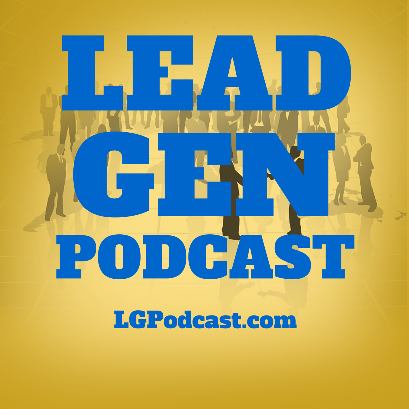 Lead Generation Podcast