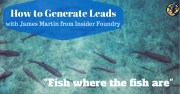 How to Generate Leads (LGP#1)