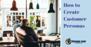 How to Create Customer Personas
