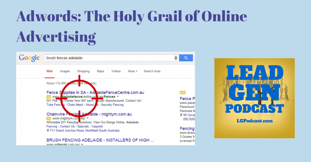 Adwords - The Holy Grail of Online Advertising